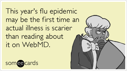 webmd-flu-outbreak-influenza-sick-somewhat-topical-ecards-someecards